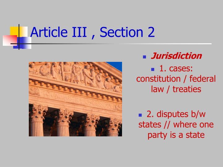 Article III , Section 2