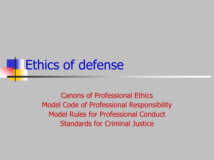 Ethics of defense