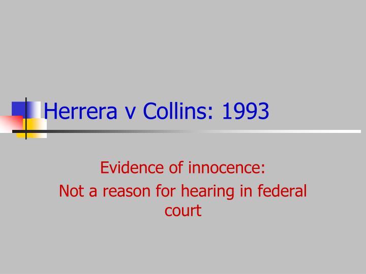 Herrera v Collins: 1993