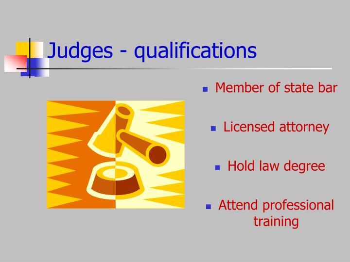 Judges - qualifications