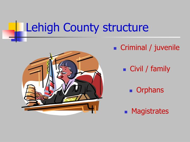 Lehigh County structure