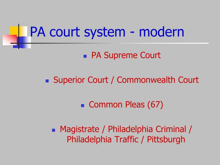 PA court system - modern