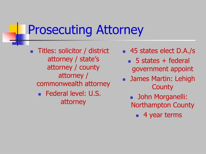 Titles: solicitor / district attorney / state's attorney / county attorney / commonwealth attorney