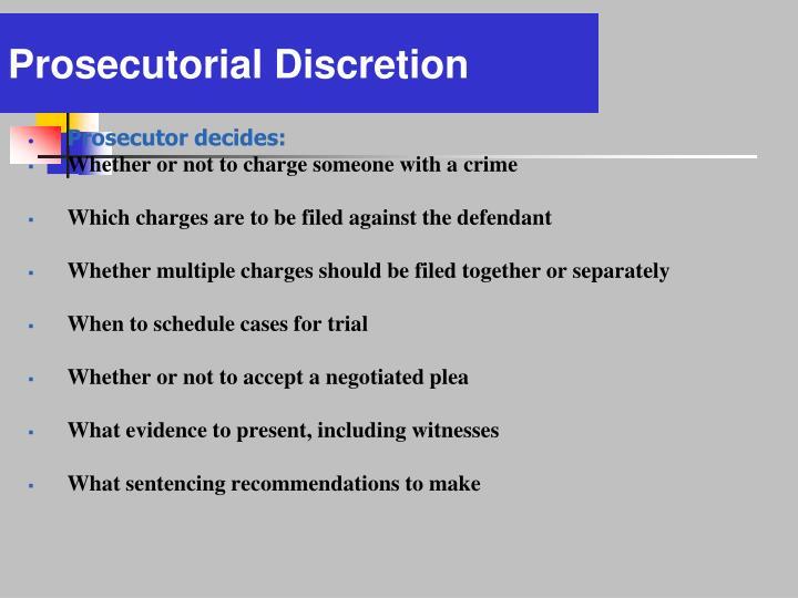 Prosecutor decides: