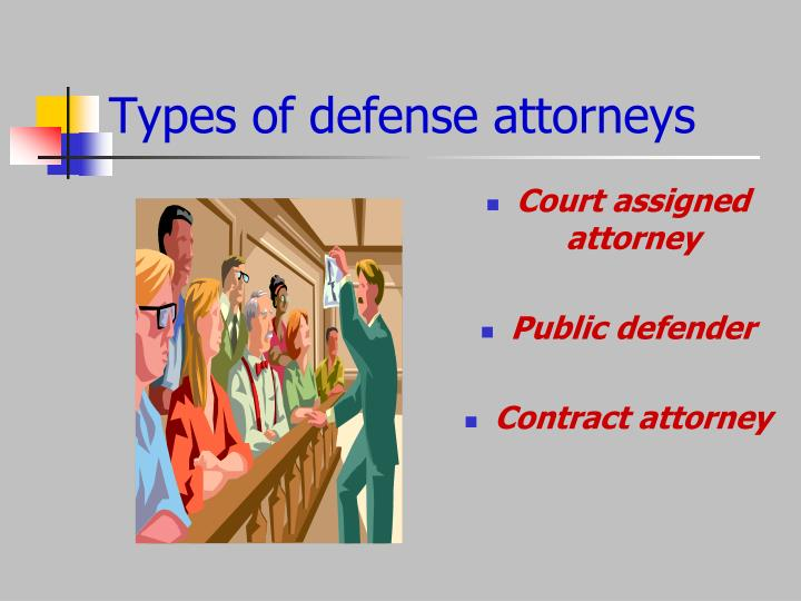 Types of defense attorneys