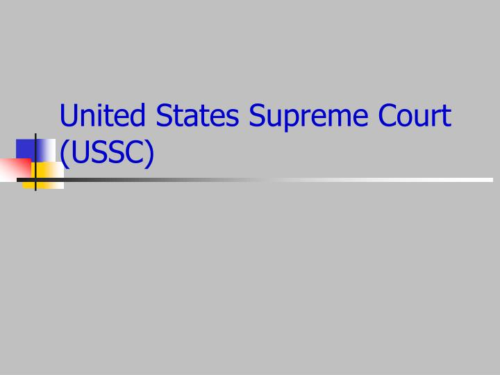 United States Supreme Court (USSC)