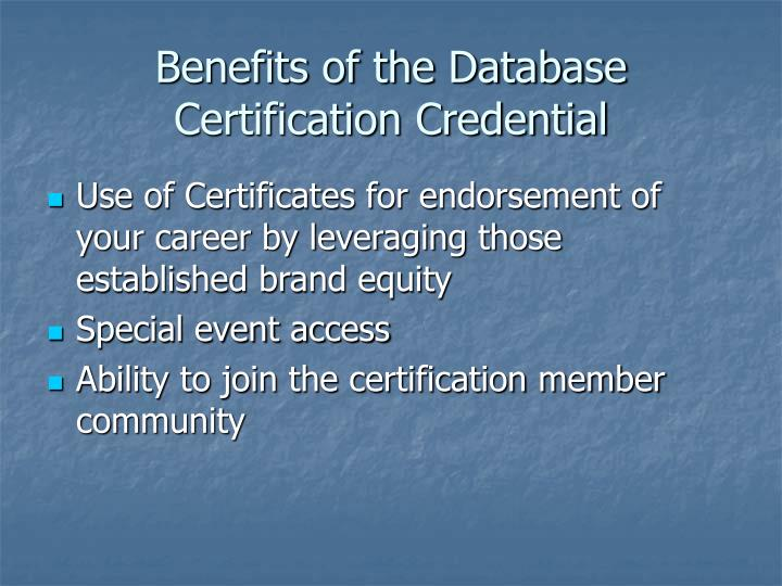 Benefits of the Database Certification Credential