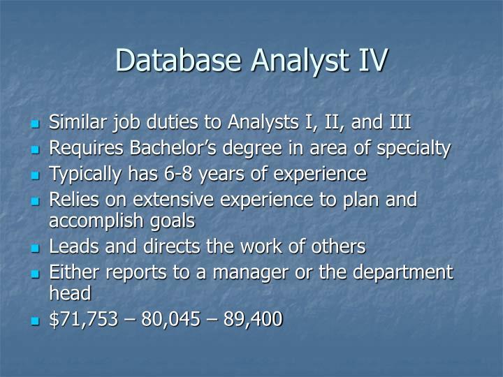 Database Analyst IV