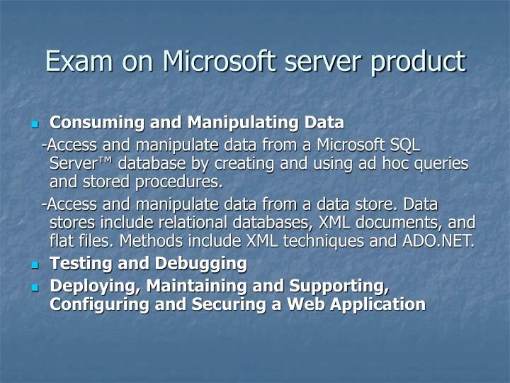 Exam on Microsoft server product