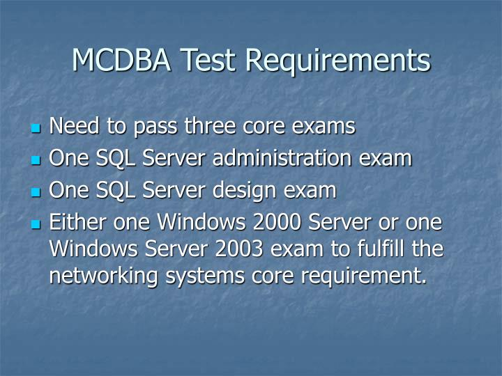 MCDBA Test Requirements