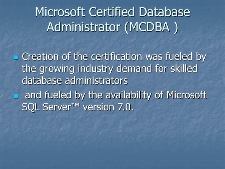 Microsoft Certified Database Administrator (MCDBA )
