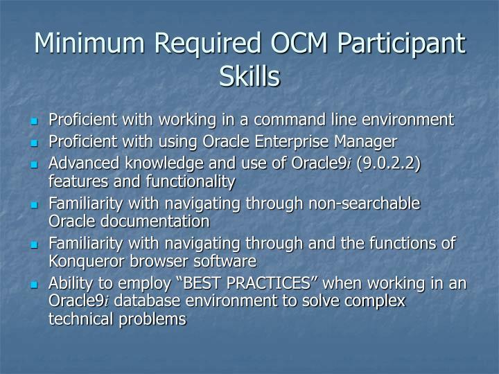 Minimum Required OCM Participant Skills