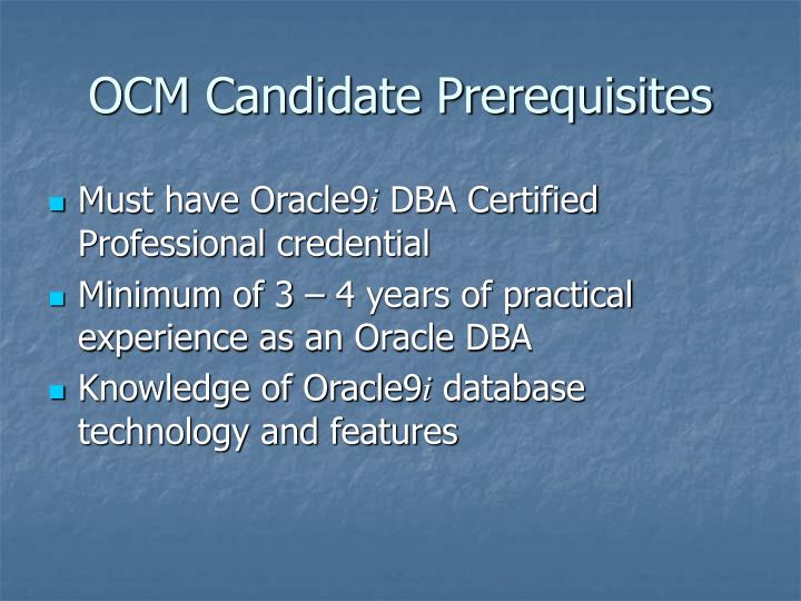 OCM Candidate Prerequisites