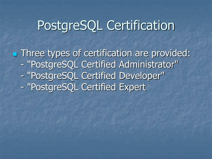 PostgreSQL Certification