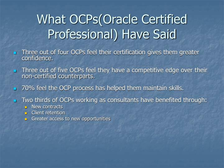 What OCPs(Oracle Certified Professional) Have Said