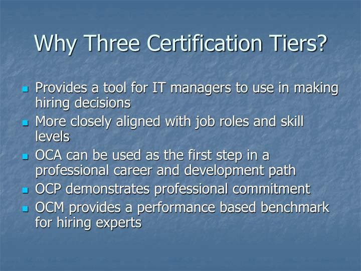 Why Three Certification Tiers?