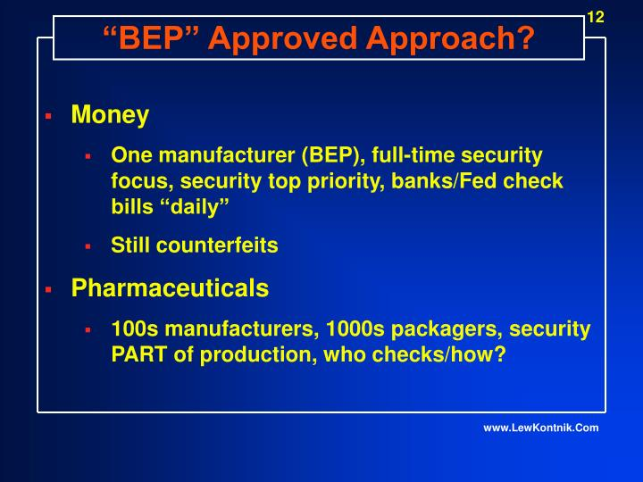 """BEP"" Approved Approach?"