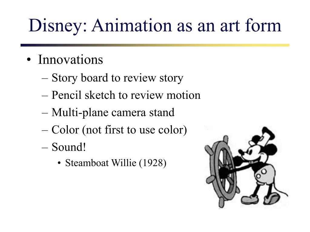 Disney: Animation as an art form