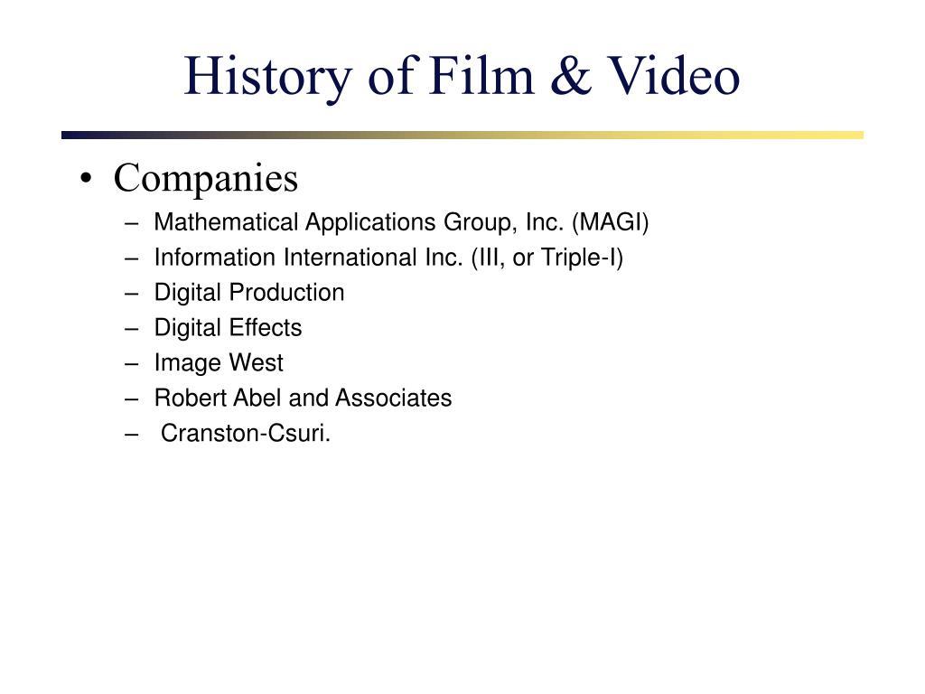 History of Film & Video