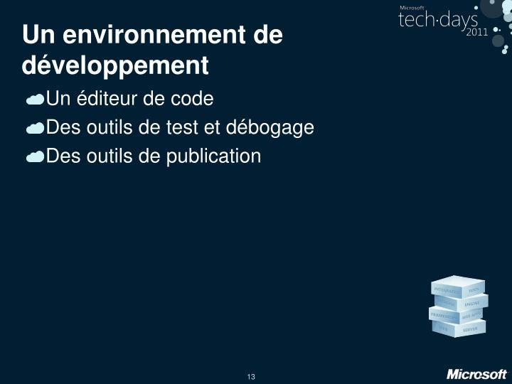 Un environnement de développement