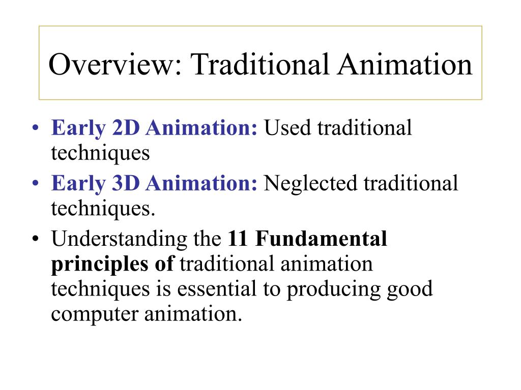 Overview: Traditional Animation