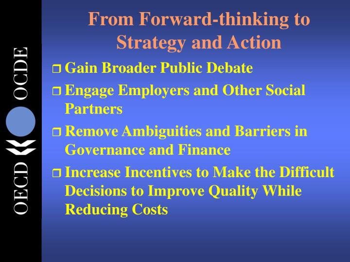 From Forward-thinking to Strategy and Action