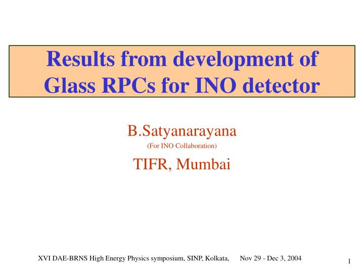 Results from development of glass rpcs for ino detector