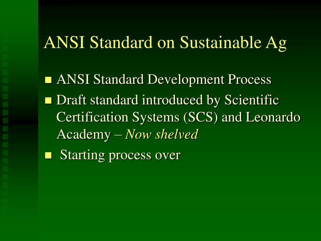 ANSI Standard on Sustainable Ag