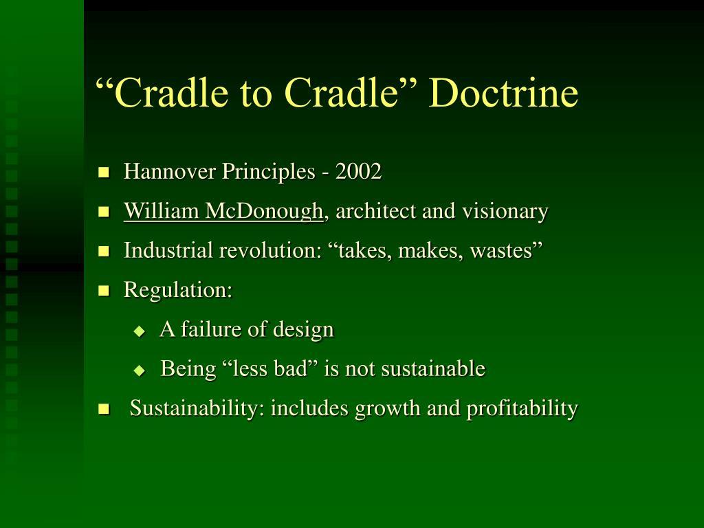 """Cradle to Cradle"" Doctrine"