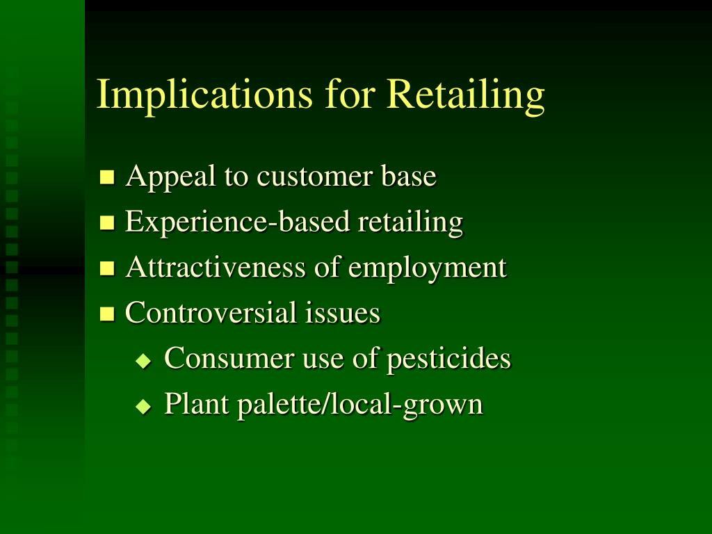 Implications for Retailing