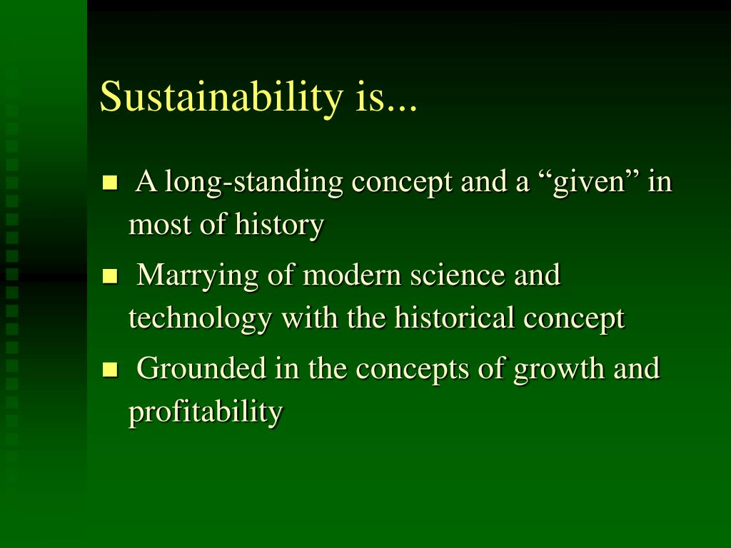 Sustainability is...