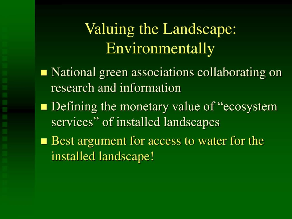 Valuing the Landscape: