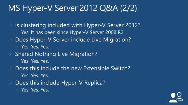 MS Hyper-V Server 2012 Q&A (2/2)