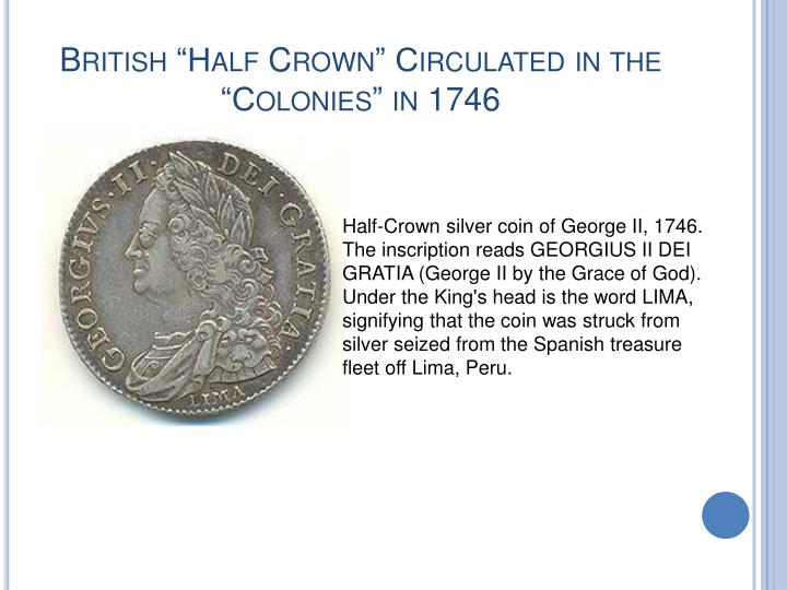 "British ""Half Crown"" Circulated in the ""Colonies"" in 1746"