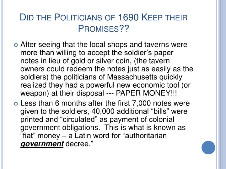 Did the Politicians of 1690 Keep their Promises??