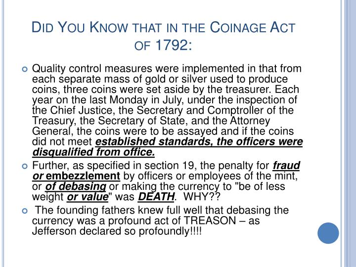 Did You Know that in the Coinage Act of 1792: