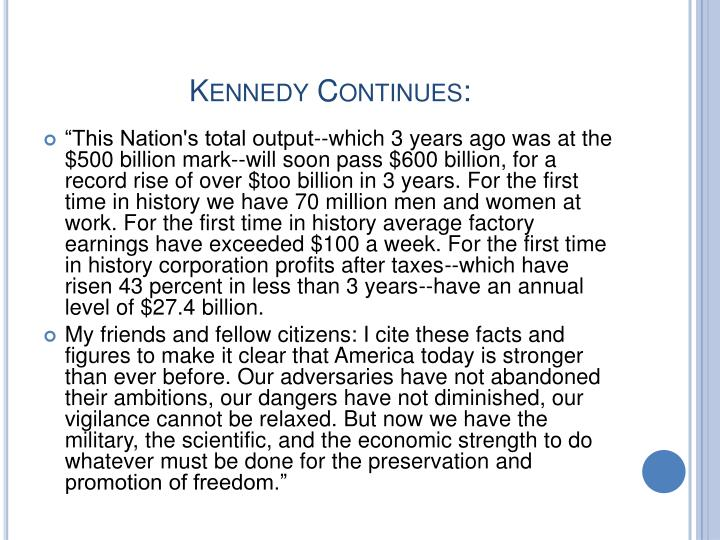 Kennedy Continues: