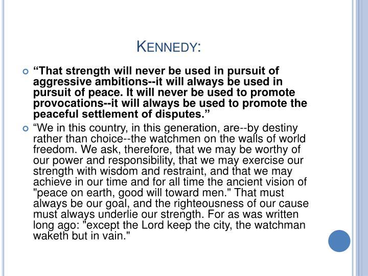 Kennedy: