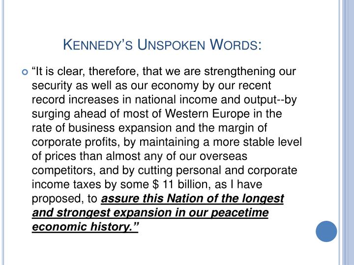 Kennedy's Unspoken Words: