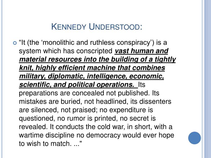 Kennedy Understood: