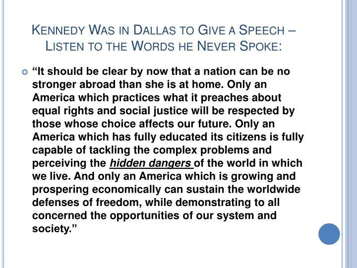 Kennedy Was in Dallas to Give a Speech – Listen to the Words he Never Spoke: