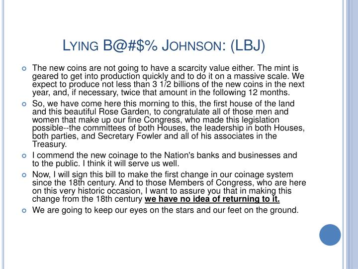 Lying B@#$% Johnson: (LBJ)