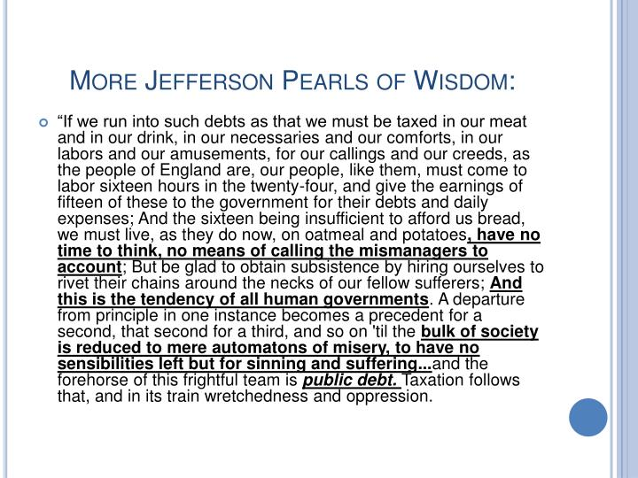 More Jefferson Pearls of Wisdom: