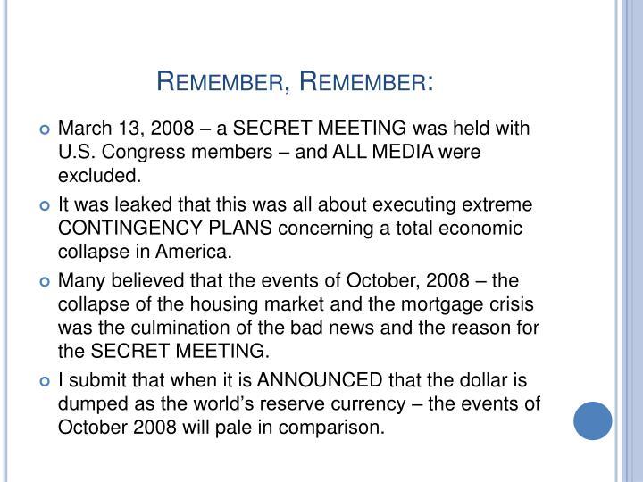 Remember, Remember: