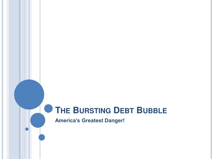 the bursting debt bubble