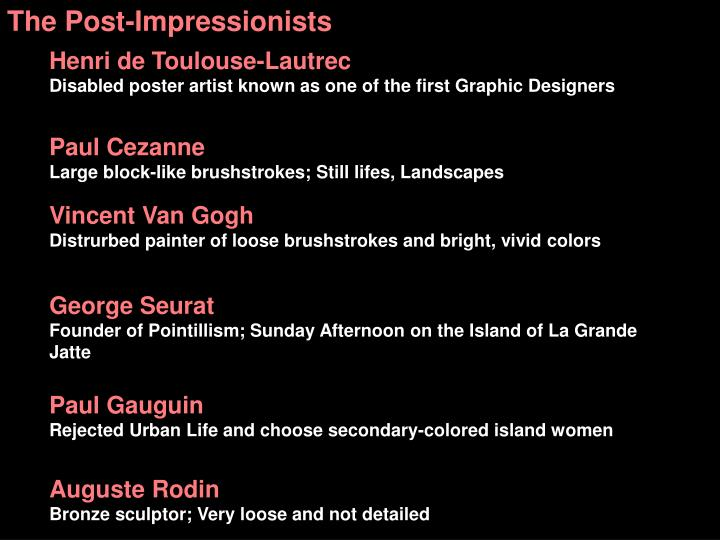 The Post-Impressionists