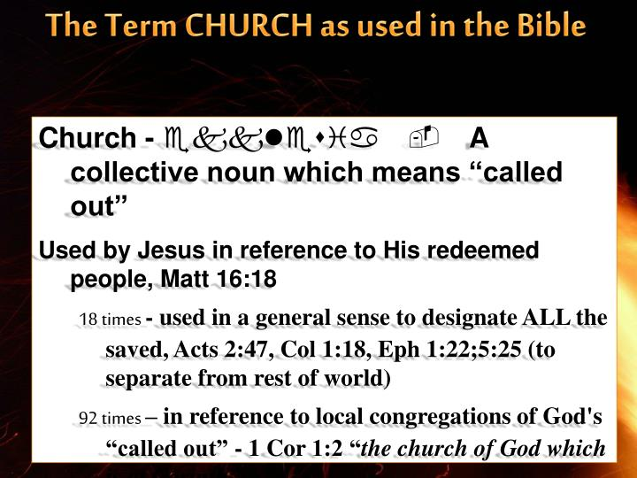 The Term CHURCH as used in the Bible