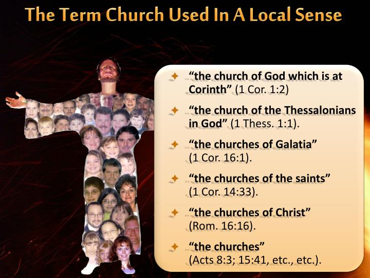 The Term Church Used In A Local Sense