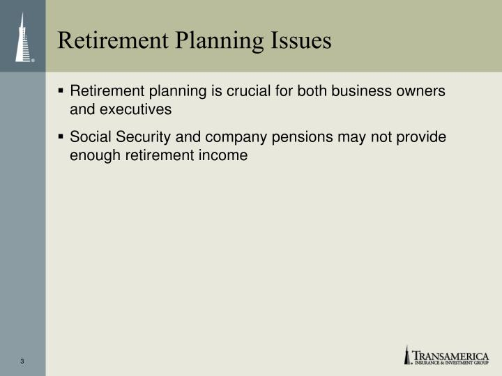 Retirement Planning Issues