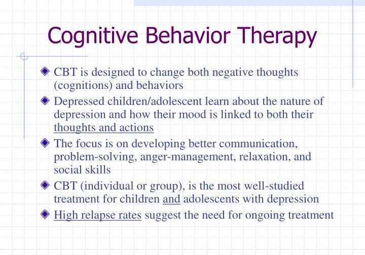 a study of cognitive behavioral therapy for depression Cognitive behavioral therapy versus sertraline in patients with depression and  poorly controlled diabetes: the diabetes and depression (dad) study.